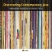 Discovering Contemporary Jazz Changing Musical Perspectives