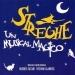 Streghe: un musical magico