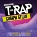 T-RAP Compilation 2018