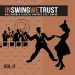 In Swing We Trust, Vol. 2