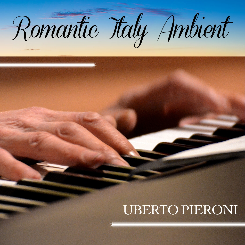Romantic Italy Ambient